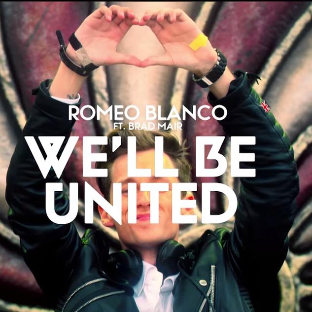 Romeo Blanco ft. Brad mair - We'll Be United
