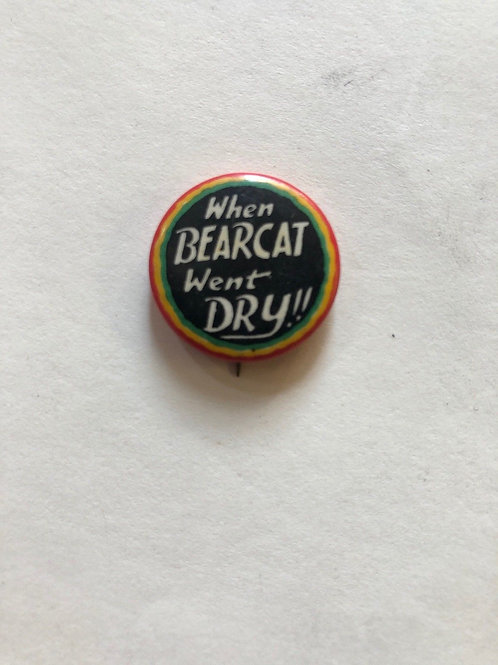 "Rare ca. 1919 ""When Bearcat went dry"" Cumberland Mountains Moonshiners Movie Pin"