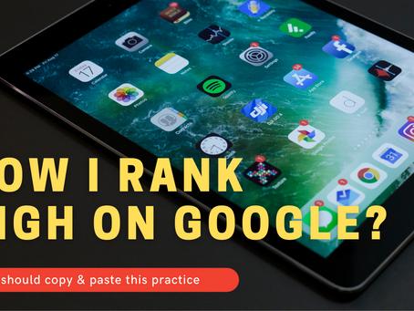 How I Rank high on Google