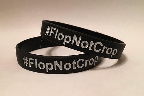 #FlopNotCrop wristband