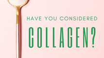 Have You Considered Collagen?