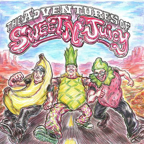 The Adventures of Sweet N' Juicy