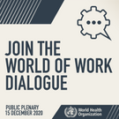 Join the WHO's World of Work Dialogue