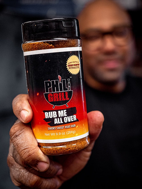 "Phil the Grill ""Rub Me All Over"" All Purpose Rub"