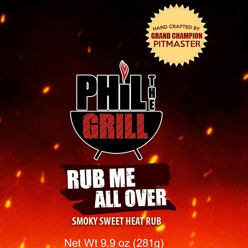 "Phil the Grill ""Rub Me All Over"" All Purpose Rub"