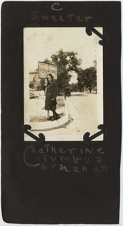 """Catherine Columbus Carnahan """"C Sweater"""" wants to GO SLOW at STREET SIGN CAPTION"""