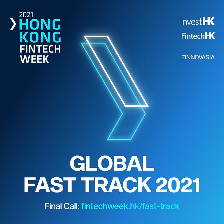 Global Fast Track @ Hong Kong FinTech Week 2021
