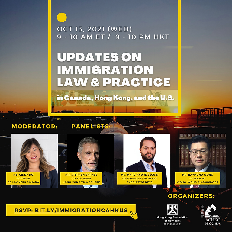 Updates on Immigration Law and Practice in CA, HK, and the US