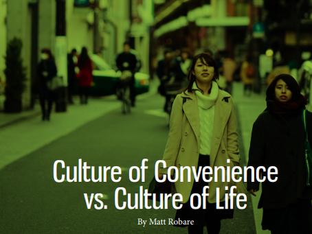 Culture of Convenience vs. Culture of Life