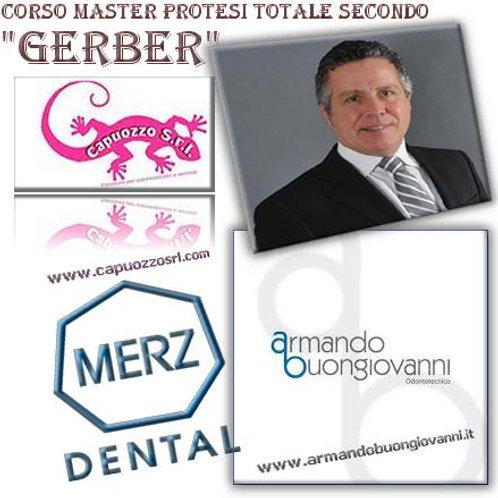 """Corso master di protesi totale secondo """"GERBER"""""""