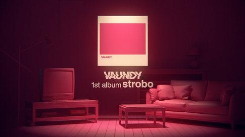 Vaundy 1st Album「strobo」/ TRAILER