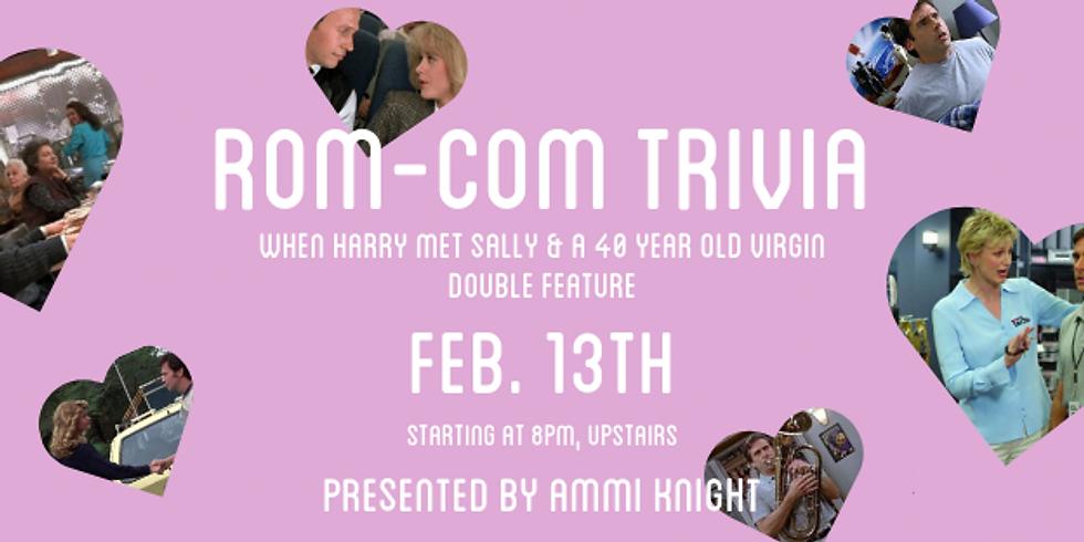 Rom-Com Trivia Night (Double Feature)