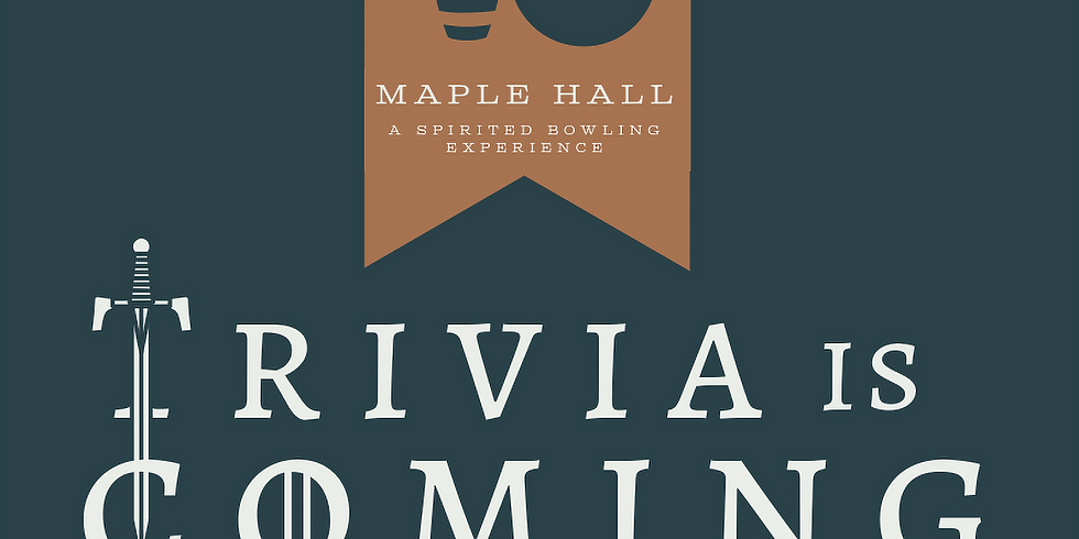 Game of Thrones Trivia at Maple Hall