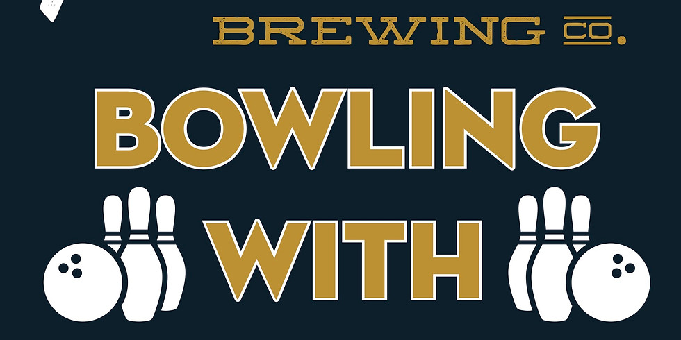 Bowling with Braxton Brewing Co.