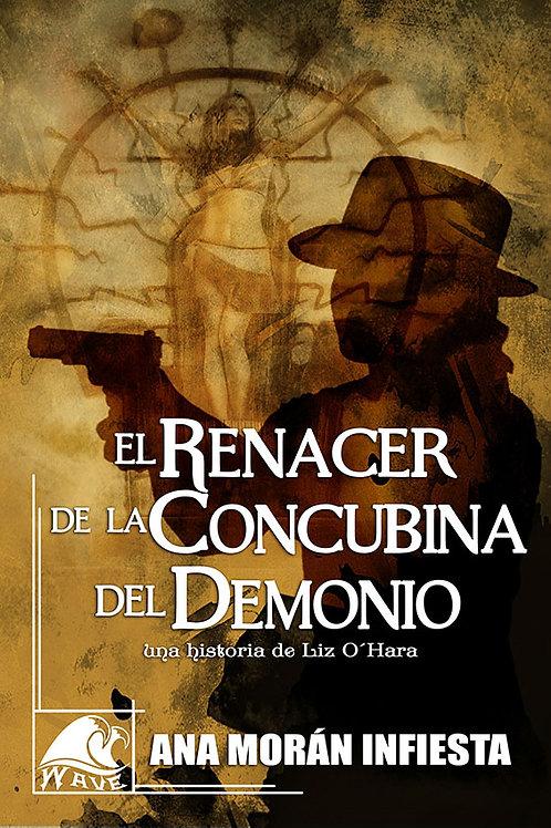 El renacer de la Concubina del demonio- Una historia de Liss O´Hara