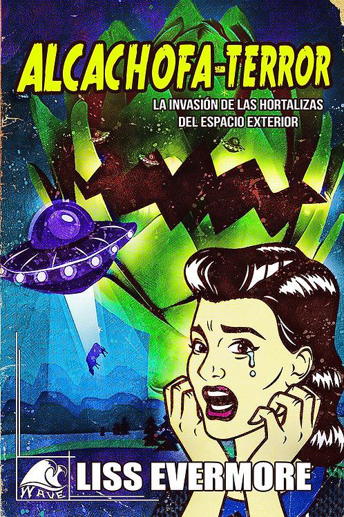 Alcachofa-Terror: La invasión de las hortalizas del espacio exterior