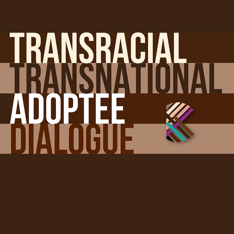 September Transracial/Transnational Adoptee Dialogue