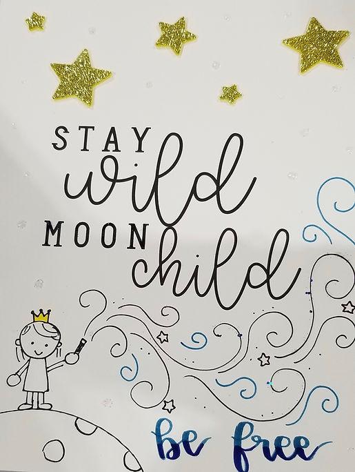 Stay Wild Moon Child Be Free.jpg