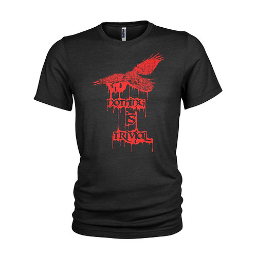 The Crow - Nothing is Trivial - Brandon Lee Film quote T-shirt