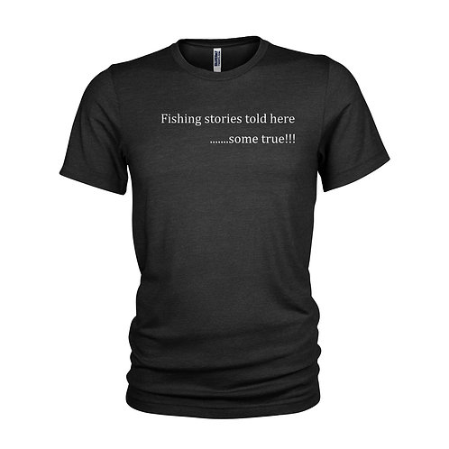 Fishing Anglers law FISHING STORIES TOLD HERE Humorous & funny fishing T-shirt