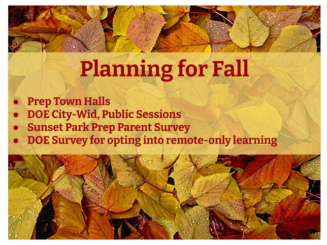 Preparing for Fall at Sunset Park Prep - Info, Meetings, Surveys, and More!