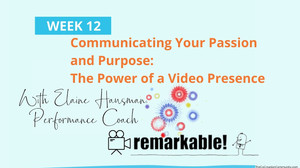 Boomer Zoomer MeetUp #12 ~Communicating Your Passion and Purpose: The Power of a Video Presence