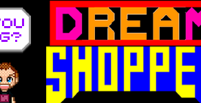 What You Been Gaming? - Dream Shopper - Arcade (1982)