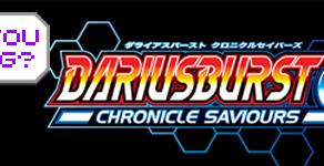 What You Been Gaming? - DariusBurst Chronicle Saviours PS4 Part 3