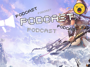 Podcast 49 - Tales of Horizon Zero Yawn...