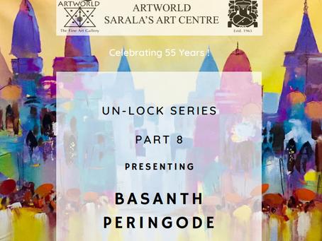 UN -LOCK SERIES -  BASANTH PERINGODE