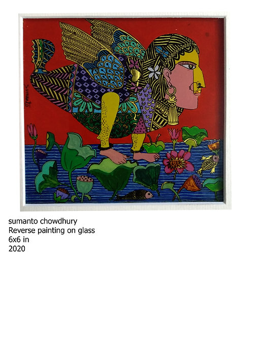 Reverse Painting  on glass  by Sumanto Chowdhury