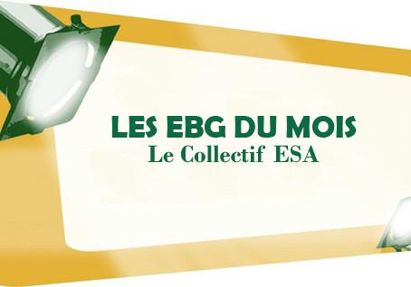 EBG DU MOIS: LE COLLECTIF ESA