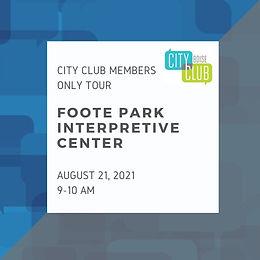 City Club of Boise Tour: Foote Park Interpretive Center