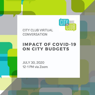 City Club Virtual Conversation: Impact of COVID-19 on City Budgets