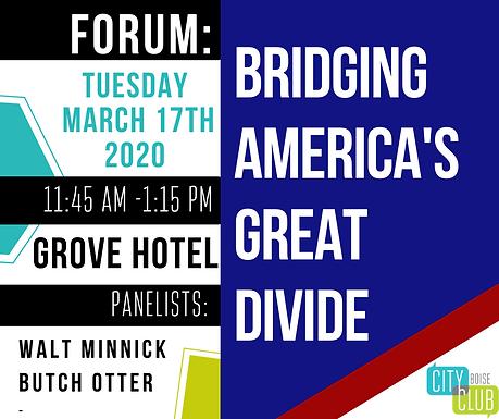 Forum: Bridging America's Great Divide