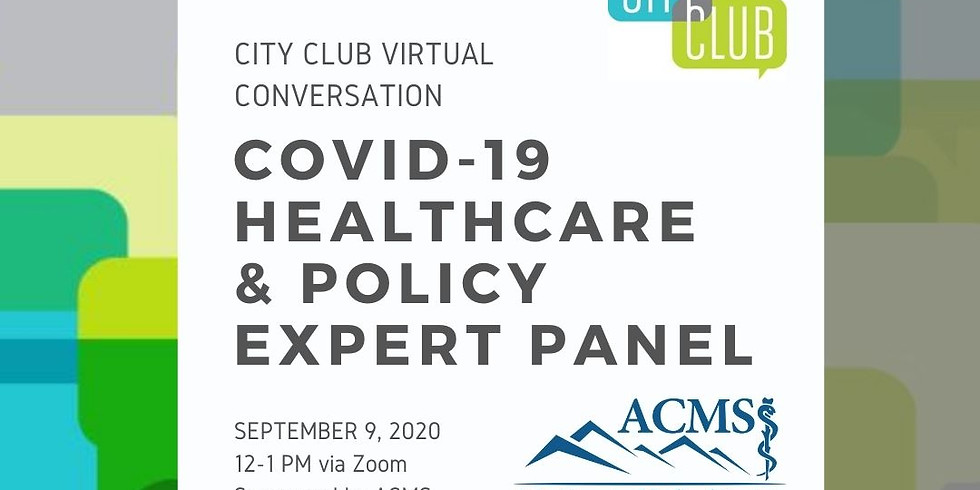 City Club of Boise Virtual Conversation: Healthcare and Policy Expert Panel