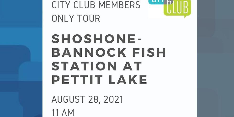 City Club of Boise Tour: Shoshone-Bannock Fish Station at Pettit Lake