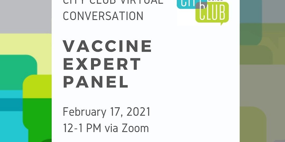 City Club of Boise Virtual Conversation: Vaccine Expert Panel