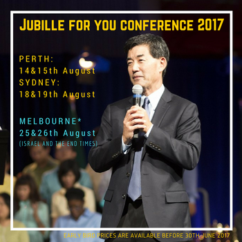 Jubilee For You Conferences - Australia 2017