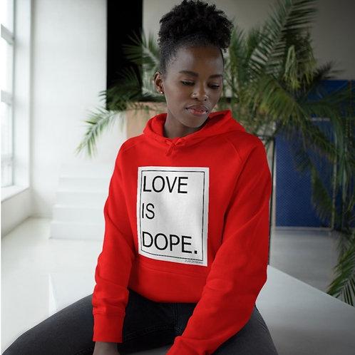 LOVE IS DOPE EcoSMART UNISEX HOODIE