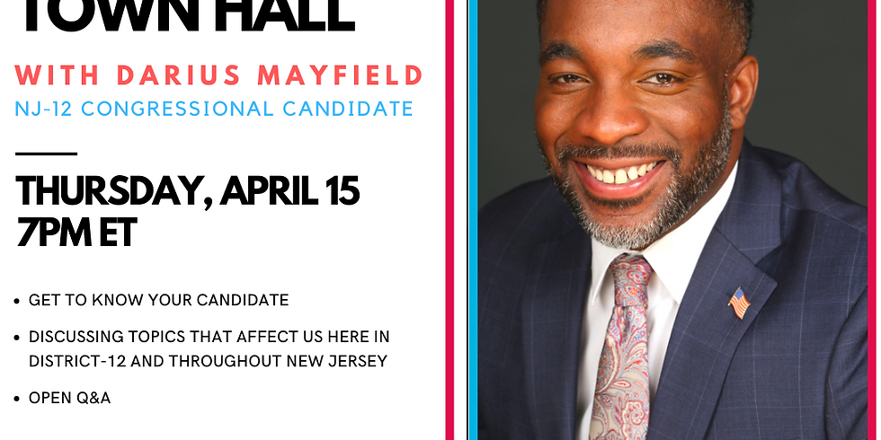 Zoom Town Hall with Darius Mayfield, NJ-12 Congressional Candidate