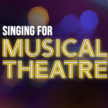 Singing for Musical Theatre