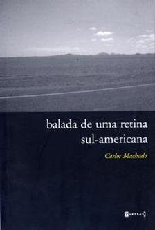 balada-de-uma-retina-sul-americana-macha