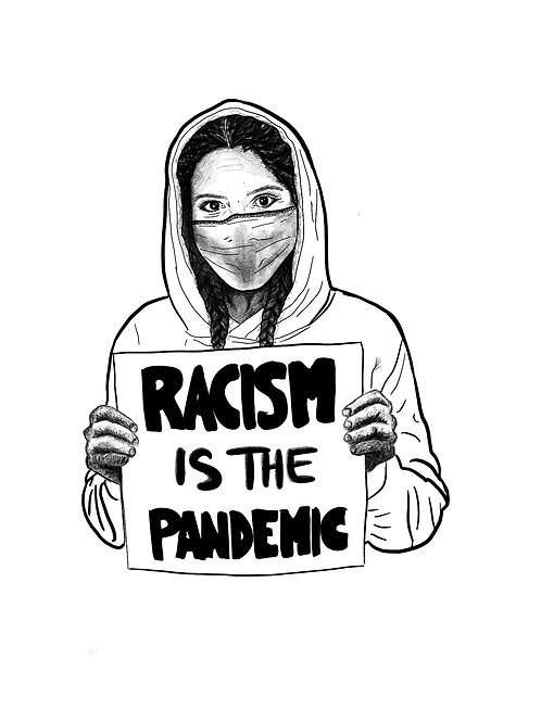 Racism Is The Pandemic