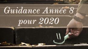 Guidance Numérologique pour 2020 de l'Année 8️⃣🎁🎊🧠💂♀️