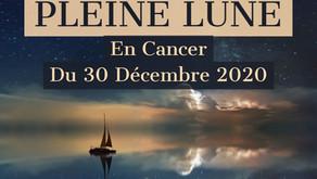 Dernière Pleine Lune du 30 Décembre 2020 en Cancer 🌝