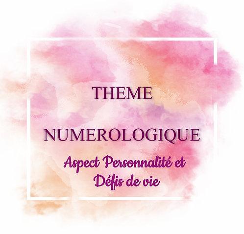 Etude de Thème Numérologique Aspect Personnalité et Défis de vie