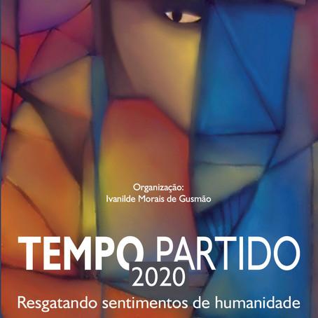 Tempo Partido 2020: Resgatando sentimentos de humanidade