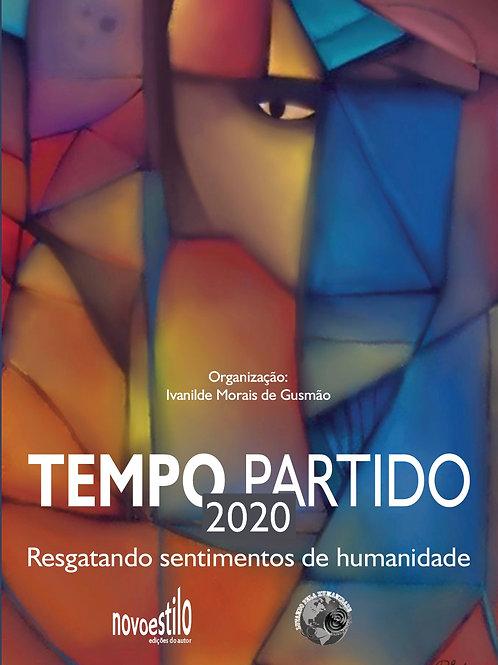 Tempo Partido 2020: Resganto sentimentos de humanidade