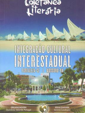 Integração cultural interestadual.